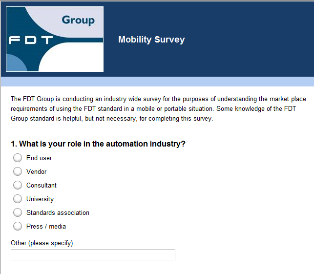 FDT Mobility Survey - Overview FDT Group is sponsoring a survey being conducted to better understand the market requirements of using the
