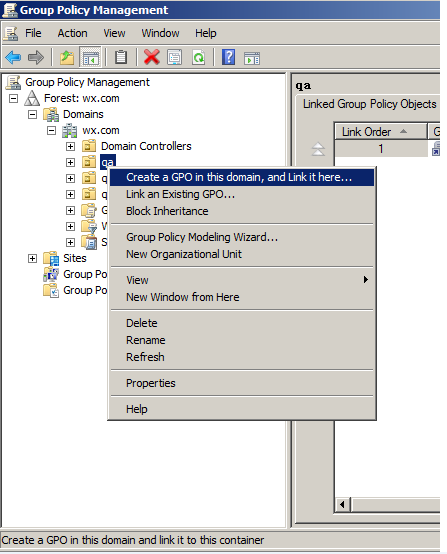 Console and right-click the created organization unit qa and choose Create a GPO in this domain, and Link it here.