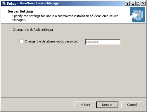Installing and Upgrading ViewSonic Device Manager Installing ViewSonic Device Manager 12. Change the default database password for the superuser or use the default.