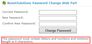 Password Change 3.0 User Guide Page 19 Note The description of the password policy is specified in the Default Domain Security Settings.