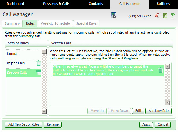 7.2 Rules You can use Rules to configure Call Manager to handle incoming calls based on your preferences. You can define different rules for different callers, grouping these within Sets of Rules.