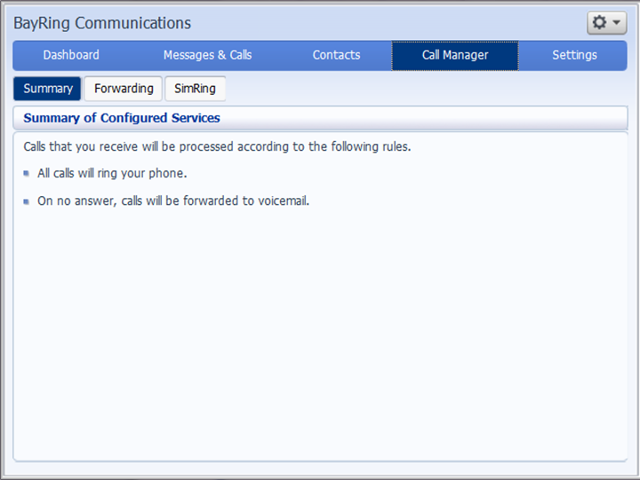 Call Manager Call Manager allows you to view and configure settings for all of your incoming calls.