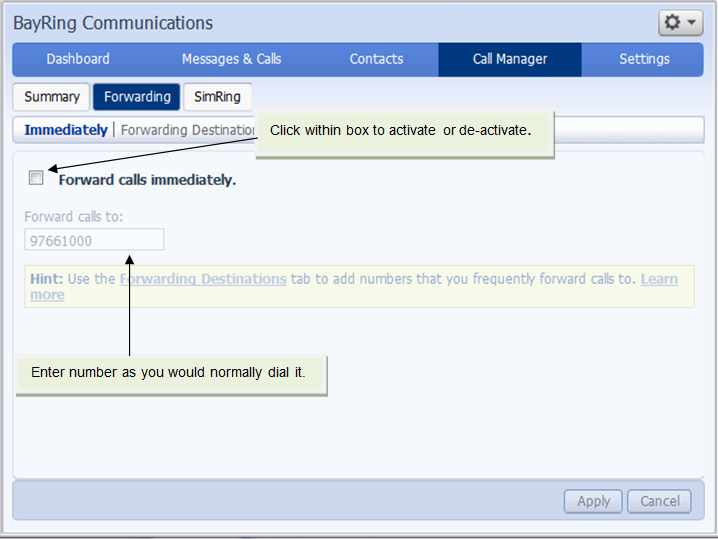 Call Manager The Forwarding tab allows