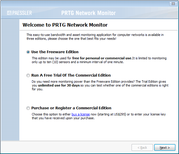14 PRTG Network Monitor 7 - User Manual Please select the proper option and