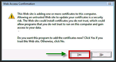 27. If prompted with another Web Access Confirmation message, click Yes to continue. 28.