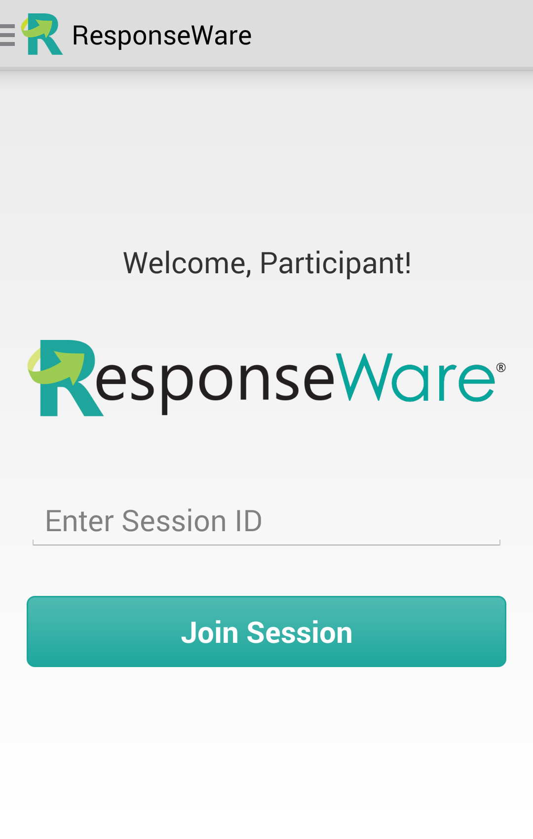 ResponseWare for Android Participants Guide 4 Using the ResponseWare App This section covers using the ResponseWare app for Android.