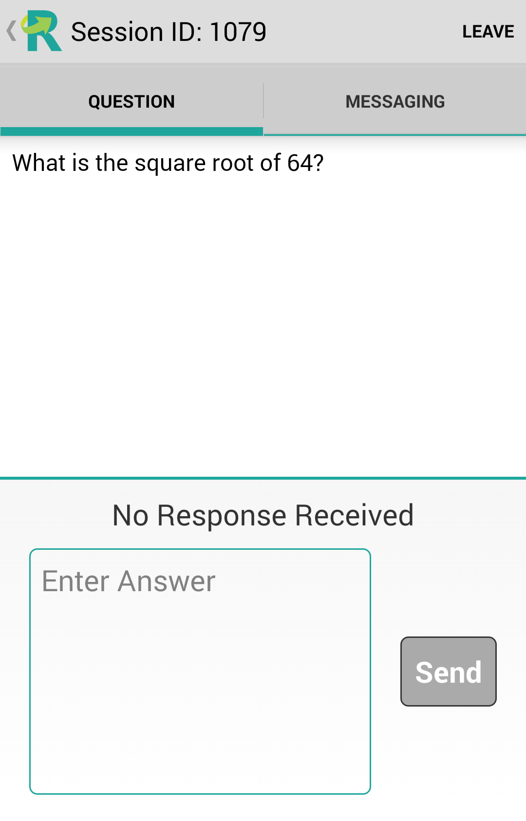 ResponseWare for Android Participants Guide 6 To view the question, tap the Question View icon in the upper right of the screen.
