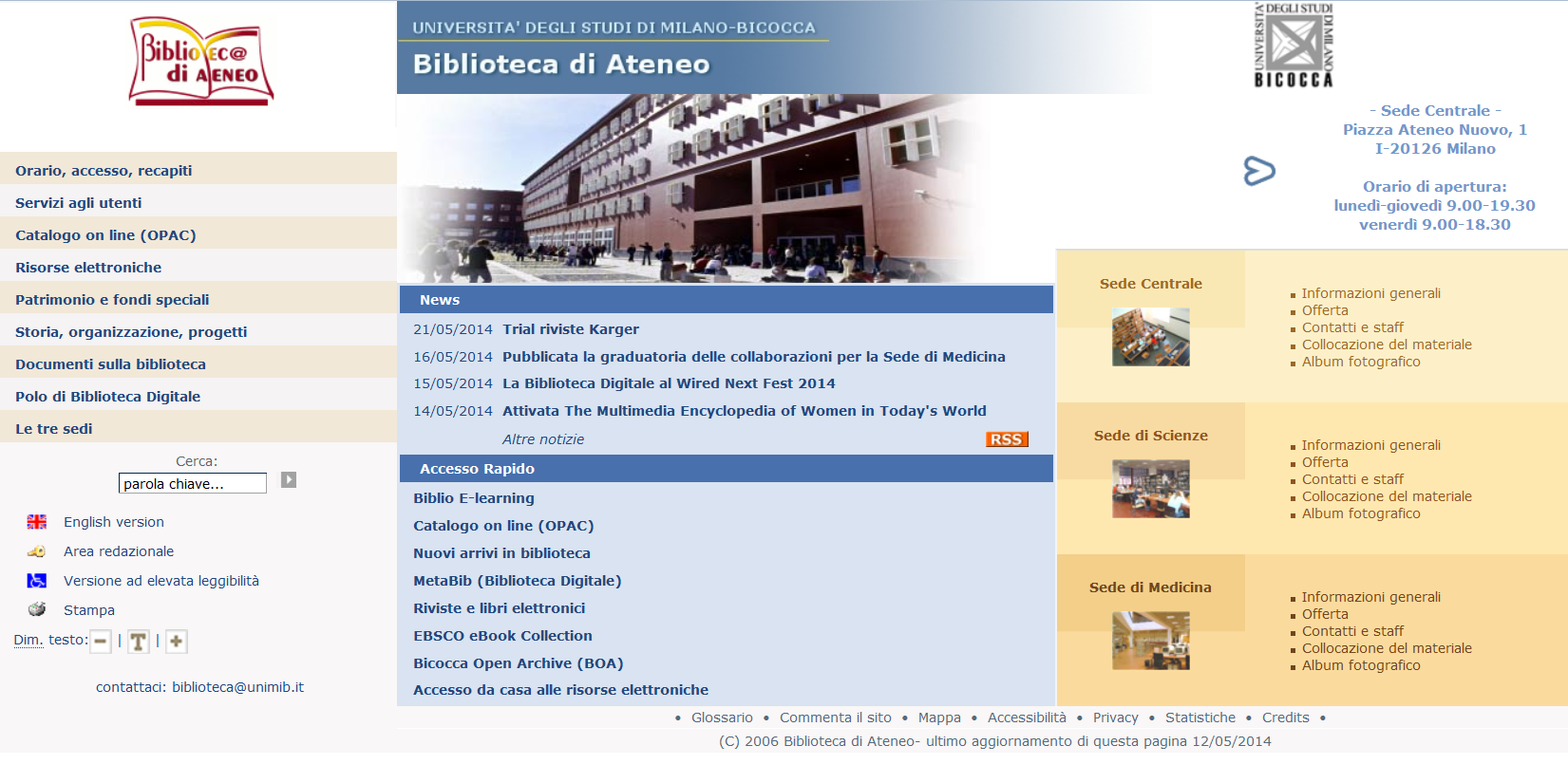 Online Communication Website The website of the University Library was created in 2006 by a