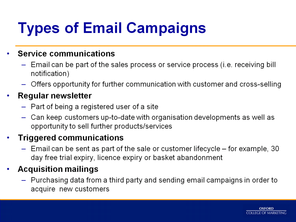 Email marketing is a form of direct marketing that uses electronic mail as a means of communicating commercial or fundraising messages to an audience.