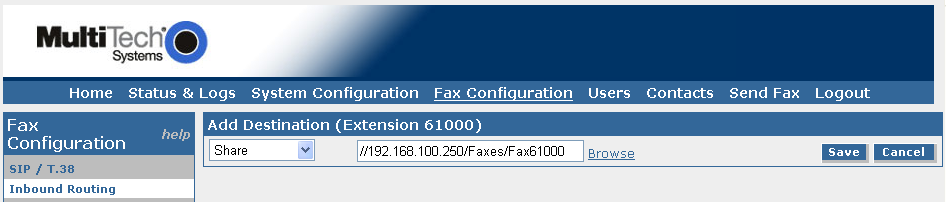 The screen is updated as shown below. Click Add to add a destination for incoming faxes. The Add Destination screen is displayed.