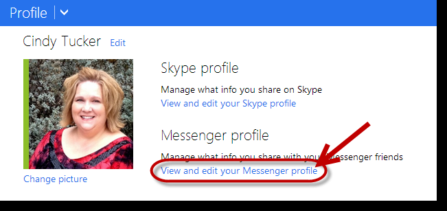 If you encounter a screen with details about your Skype and Messenger profiles, click the View and edit your Messenger profile link Under Contact Info, you can see your sharing