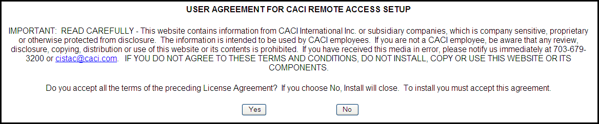 User Agreement for CACI Remote Access Setup You will be prompted to enter your Active Directory Username and Password (same as your Deltek