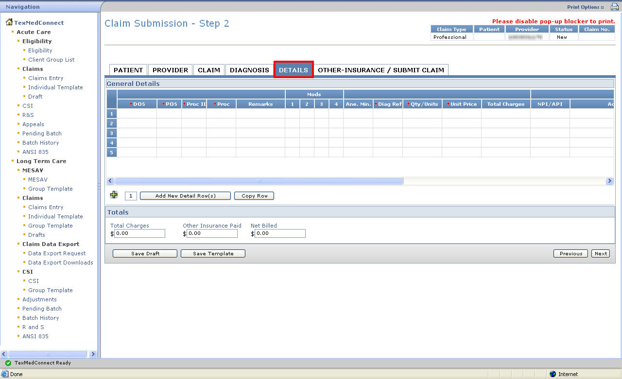 10) Details Tab a) Enter claim detailed information into all required fields, which are indicated by a red dot.