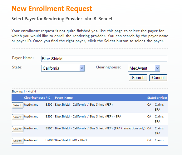Sample Enrollment Request (Cont d) As you proceed through the Web Enrollment Request form, you can add additional rending providers to the practice/group, or you can add additional payers to each