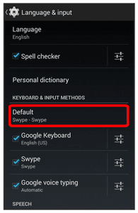 Assigning Google Keyboard for Text Entry 1. From home, touch > Settings > Language & input. 2. Touch Default.