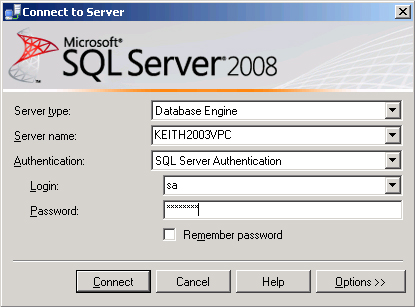 Connect to the Server Choose Authentication: SQL Server