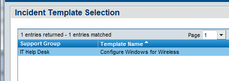 2.0 Creating New Incidents Remedy ITSM User Guide 2. Select the template that you want to use 3.