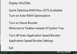 Section 5: Minimization and Product Activation 5.1 Win7Zilla on Windows 7 system tray By default, Win7Zilla is minimized on the system tray.