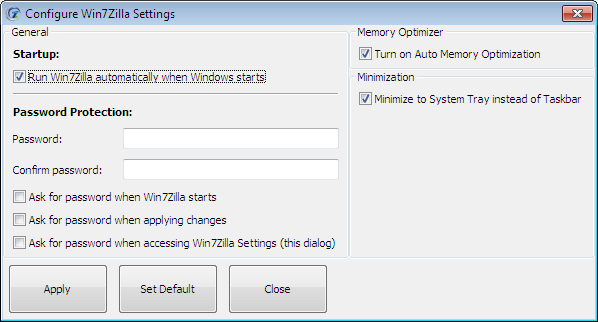Section 3: Settings See figure 6 for more information 3.1 Start-up Run Win7Zilla automatically when Windows starts: Use this option to start the Win7Zilla application on Windows 7 Start-up. 3.2 Password Protection Enabling this option prevents tampering of a user s settings by other unauthorized users.