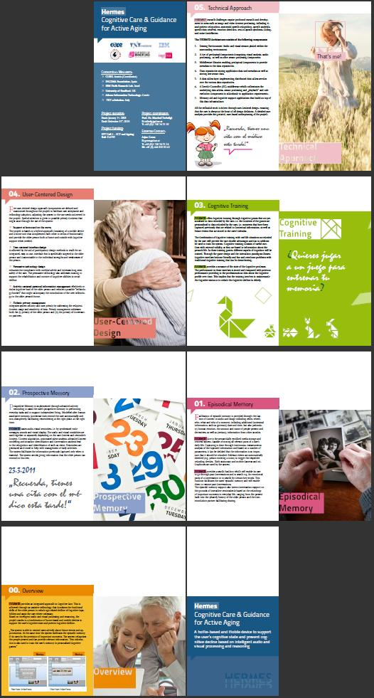 2.5 Project Brochure The project brochure is the more detailed, glossy version of the project leaflet, pertaining to more sophistication in the print and presenting also the consortium.