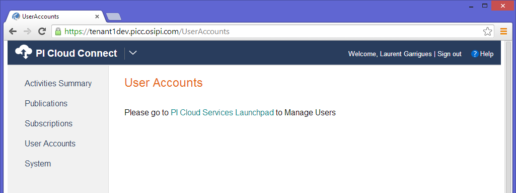 User Accounts Users account are managed at the PI Cloud Services level and are shared across all services. At the moment, all users have the same role (administrator) in PI Cloud Connect.