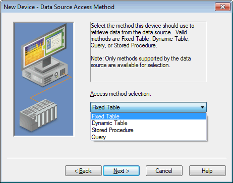 13 Data Source Access Methods Access Method Selection Once a channel with a defined ODBC data source is created, a device must be created for each access method desired.