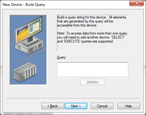 20 Query The ODBC Client Driver supports SELECT and EXECUTE queries in which a tag database can be created and defined according to specific needs.