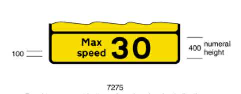 panel MAX SPEED 40 to form bottom panel 2 in number 1, On the B711 heading westbound, approximately 500 yard after Martinhouse
