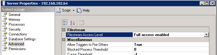 2. Right click the Server Properties Advanced Filestream Filestream Access Level. Set this to Full access enabled if the database is file stream enabled database. 3.