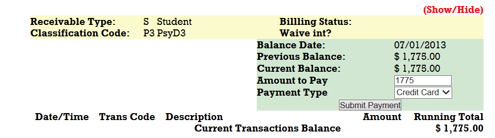 The billing detail summary found on page 9 of this Handbook will show the scheduled monthly installments if you are on a payment plan; otherwise you may pay your account balance shown.