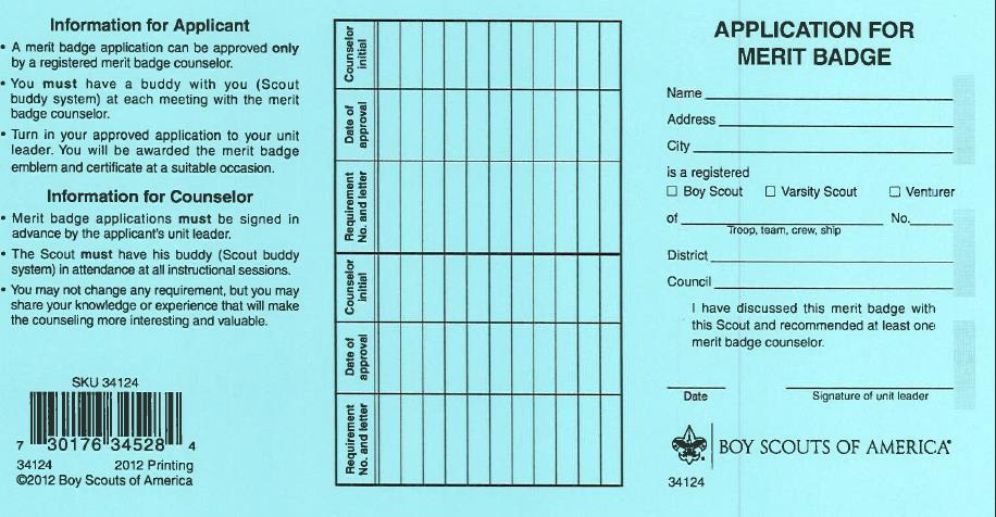 Application for Merit Badge The Blue Card The unit leader signature: Required for Scouts to work with