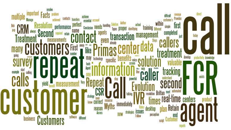 Effectively Using Your Data for Customer Retention Your Goal May Be First Call Resolution,