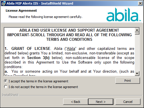 Chapter 7: Alerts IIS Install 5. The End User License Agreement displays. Select the I accept the terms in the license agreement option to continue with the Alerts IIS Installation. 6. Click Next.