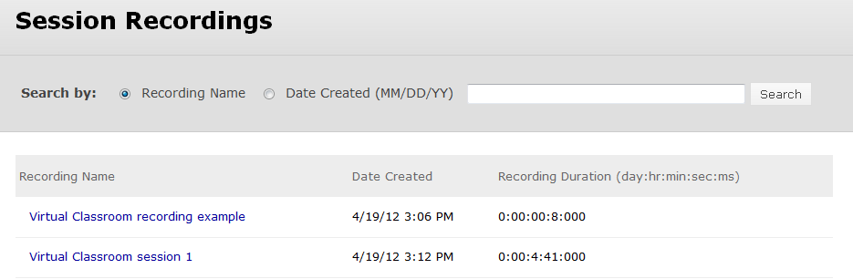 3. Select Recordings from the drop-down menu. 4. You are directed to the Session Recordings page.