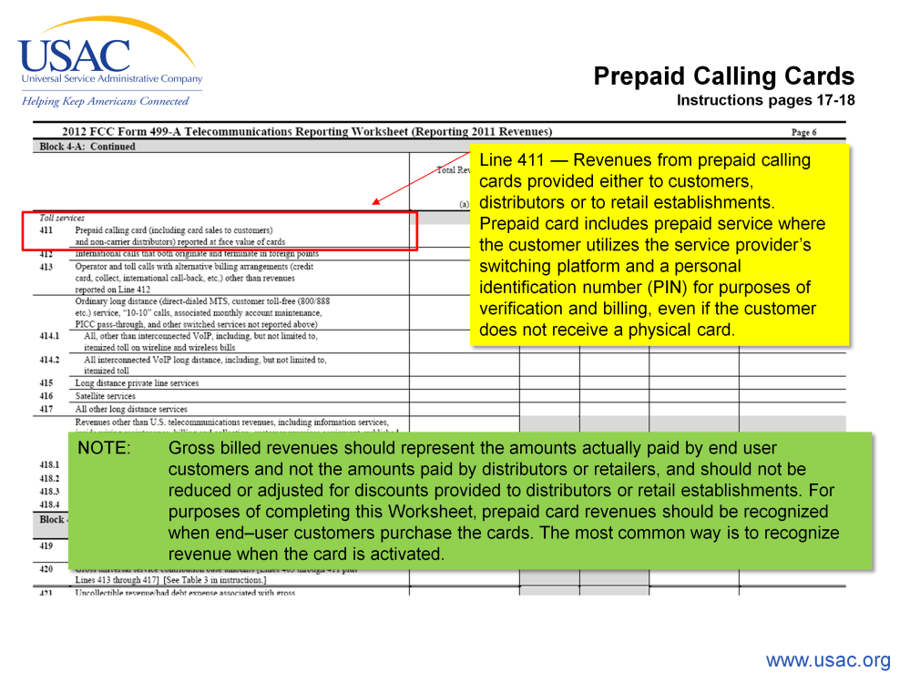 Moving right along to the prepaid calling cards. Prepaid calling cards report their revenue on line 411.