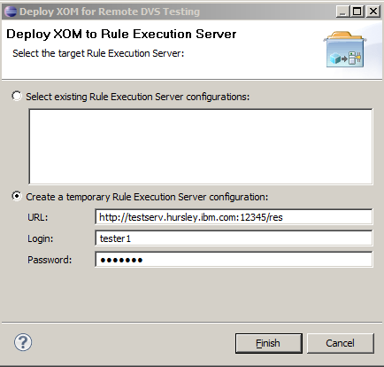 2. On the Deploy XOM for Remote DVS Testing window, populate the fields with the details of your zres server, as indicated in Figure 15-2, and click Finish to deploy the XOM.