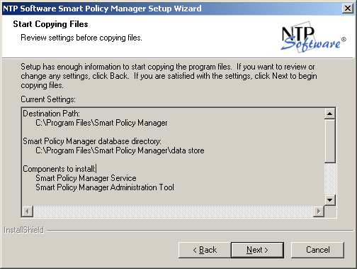 10. In the Smart Policy Manager Initial Setup Parameters dialog box, provide NTP Software Smart Policy Manager with a name for your organization and a location name for this NTP Software Smart Policy