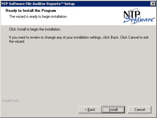 10. In the Select Program Folder dialog box, select the program folder to host the NTP Software File Auditor Reports startup group. Click Next. 11.