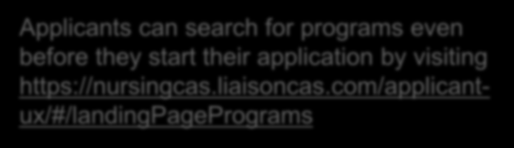 Applicants can search for programs even before