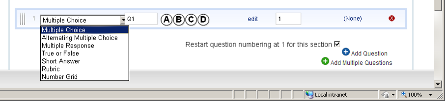 STEP 2: Add Questions Note: You can name each section of questions if desired. 1. Click Add Question 2. Select Question Type from the drop-down 3.
