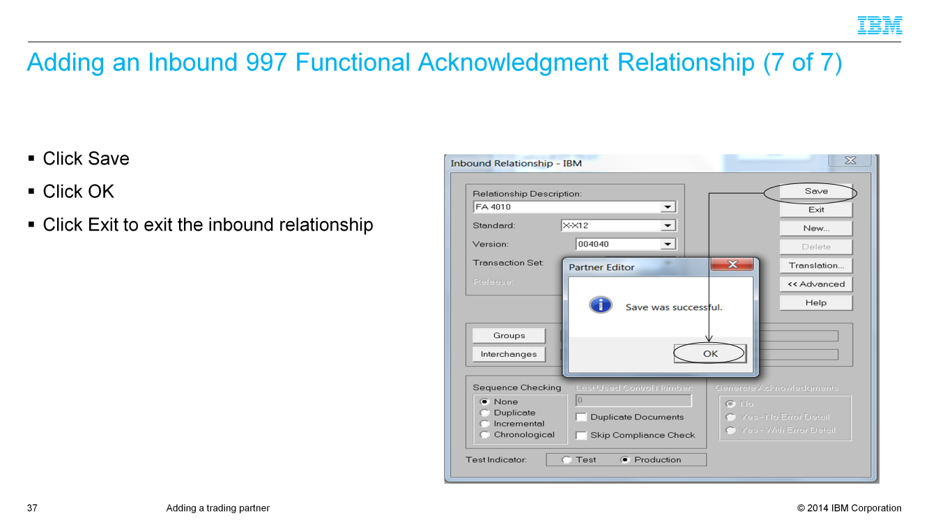 The Inbound FA relationship setup is now complete so click save to save the entire relationship.