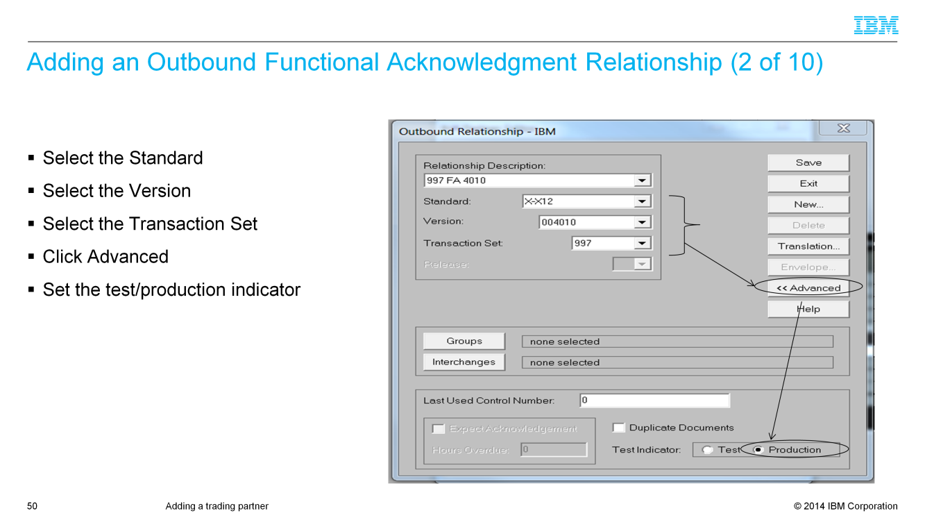 Select the standard, the version, and the transaction set for the outbound FA relationship. Click Advanced and set the test indicator.