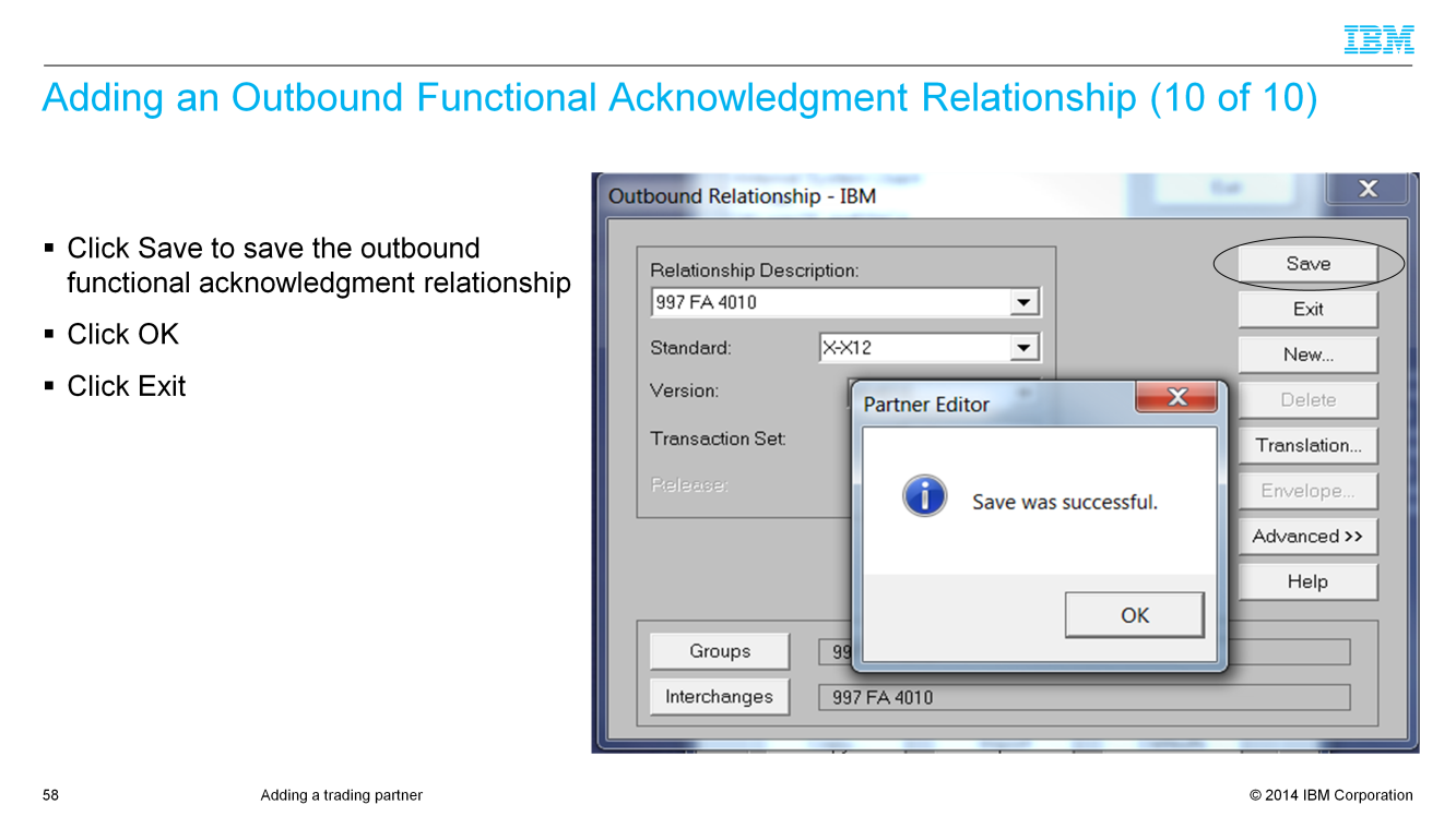Click Save to save the entire outbound relationship.
