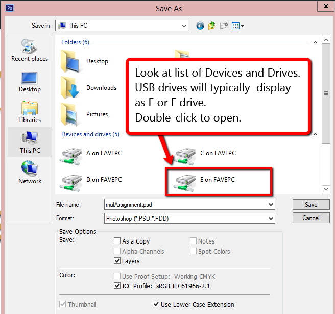 Typically usb drives will show on Devices and drives E or F. Choose the highest letter displayed.