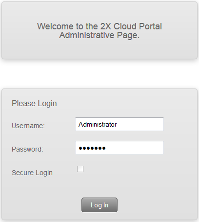 Logging into the Administrative Page After installing the 2X RAS Portal, direct your browser to the [http://localhost/2xwebportal/ Admin.aspx] page.