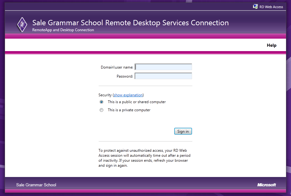 To access the Remote Desktop services website, please go to the following link: https://www.salegrammarrd.co.uk/ (Please note the https and not http in the address).