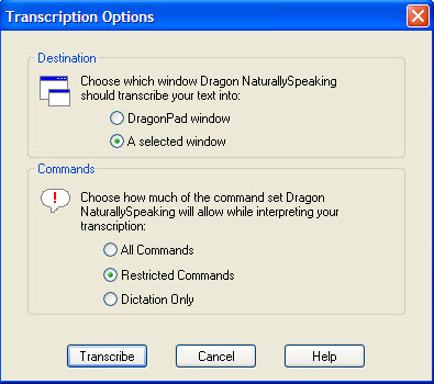 When you open the audio file in Dragon or use your recorder s Dragon-compatible software to submit the file for speech recognition, the Transcription Options window (see Figure 3) enables you to