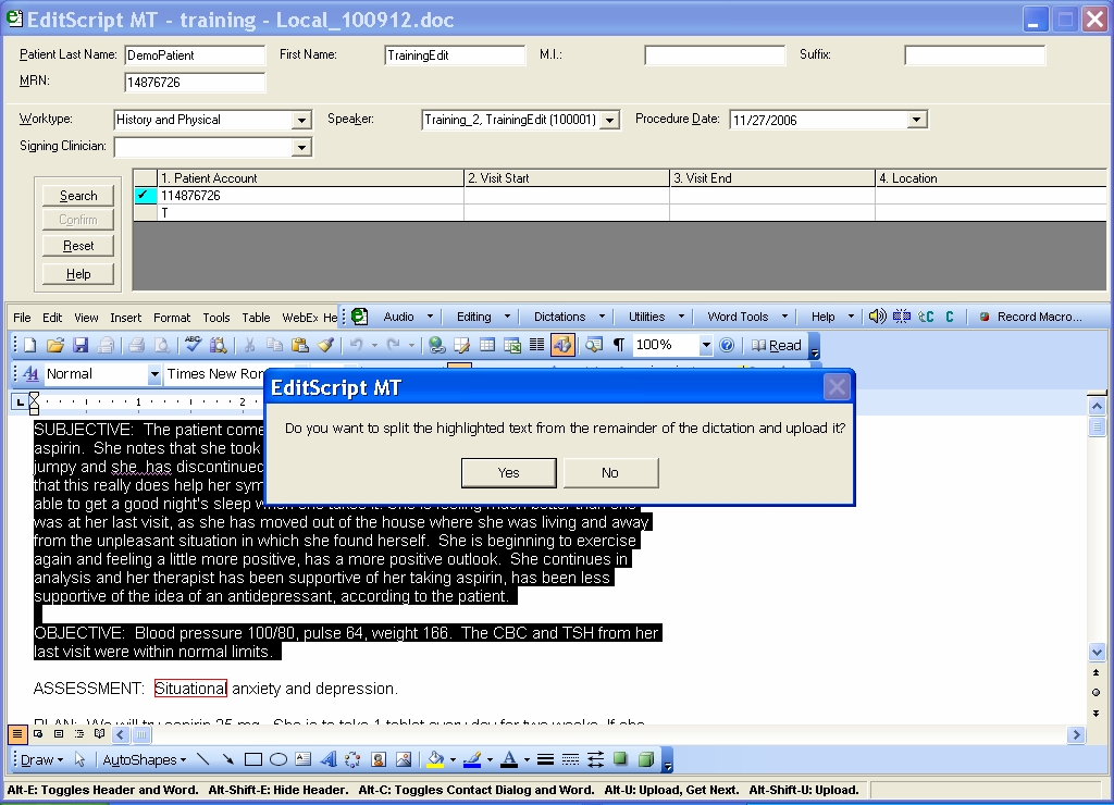 EditScript Tools 69 Splitting Dictations Some providers inadvertently record multiple dictations on one voice file.