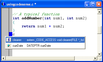 Text Editor CodeSense word completion helps you finish typing symbols. Once you have entered a few characters, complete the following steps to use this feature: 1.
