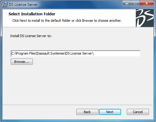 Installing the DS License Server The default destination folder is: C:\Program Files\Dassault Systemes\DS License Server If the default destination folder is suitable, click the Next button to move